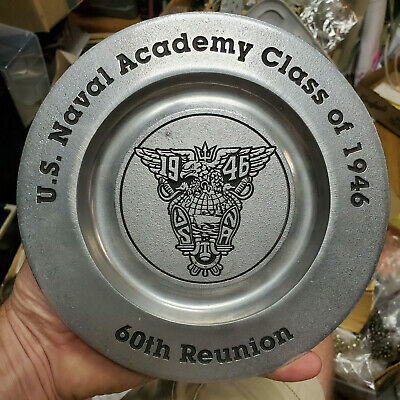 Class of 1946 2006 NAVAL ACADEMY 60th REUNION SOUVENIR Aluminum PLATE CHARGER