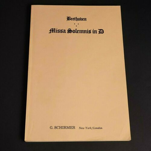 Schirmer BEETHOVEN Missa Solemnis in D Vocal Score Choral Piano Sheet Music Book