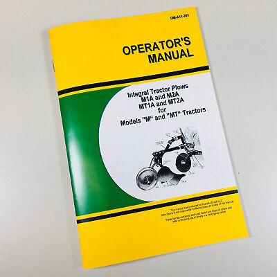 Operators Manual John Deere M1a M2a Mt1a Mt2a Integral Plow For M Mt Tractor