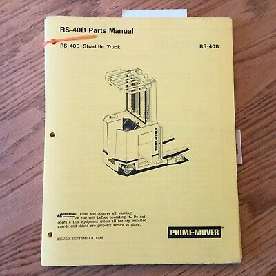 Prime Mover Rs-40b Parts Manual Book Catalog Electric Straddle Fork Lift Truck
