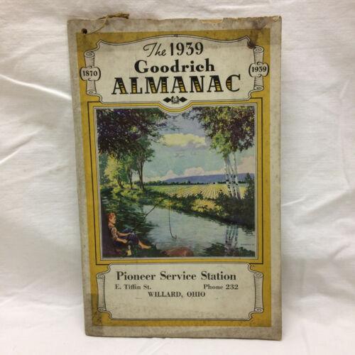 Vintage 1939 Goodrich Almanac Advertising Pioneer Service Station Willard Ohio