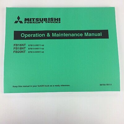 Mitsubishi Forklift Trucks Fb16nt Fb18nt Fb20nt Operation Maintenance Manual