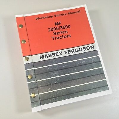 Massey Ferguson 2000 2005 3005 3505 3525 3545 Tractor Service Repair Manual Ovhl