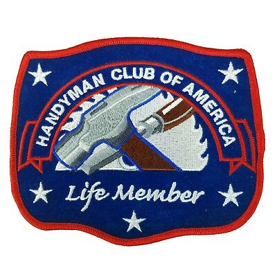 HANDYMAN CLUB of AMERICA Life Member Carpenter Tool Woodworking Iron-On Patch