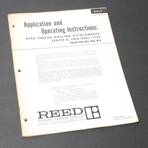 Reed Application & Operating Instructions for Thread Rolling Attachments
