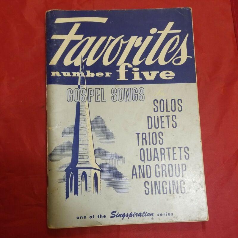 Favorites Number 5 Five Gospel Songs Solos, Duets, Trios, Quartets Singspiration
