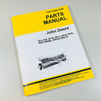 Parts Manual For John Deere B-a B-b Df-d Dr-a Dr-b Fb-b Grain Drill Catalog