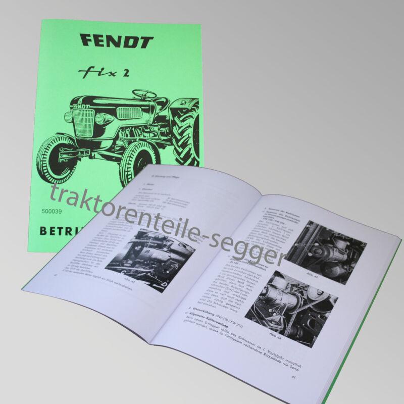 Fendt Betriebsanleitung  FIX 2 Traktor Schlepper 500039 Foto 1