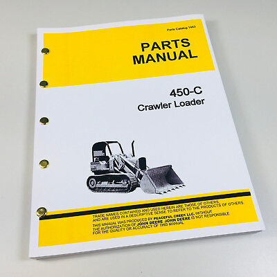 Parts Manual For John Deere 450c Crawler Loader Catalog Tractor Jd450-c