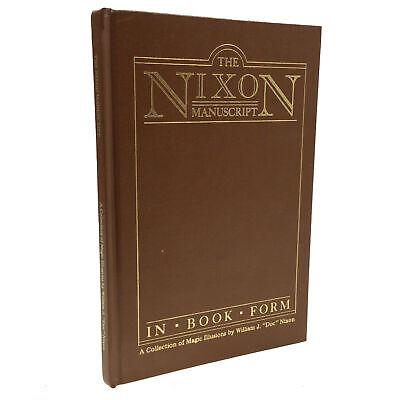 1st 1987 The Nixon Manuscript in Book Form MAGIC & ILLUSION Doc Nixon RARE