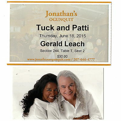 TUCK & PATTI Concert Ticket Stub & Picture OGUNQUIT ME 6/18/15 Jonathan's Rare