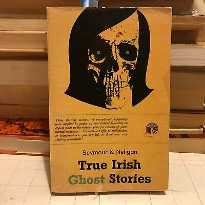 true irish ghost stories seymour & neligan pb scary halloween book spooky 1969!