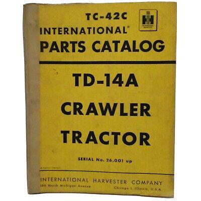 Vintage 1955 International Td-14a Crawler Dozer Tractor Tc-42c Parts Catalog