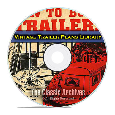 Learn How to Build an Antique Trailer, Camper Plans, Vintage Catalogs CD E72