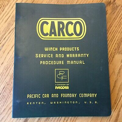 Carco Paccar Winch Products Service Warranty Manual Service Parts Bulletins