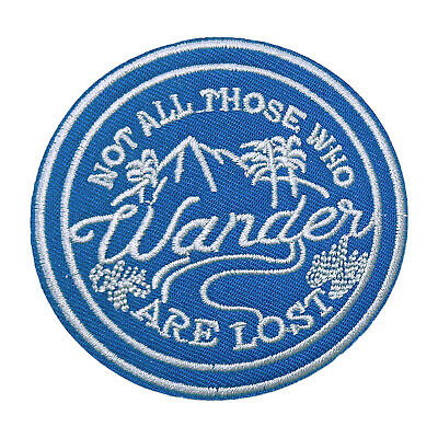 Not All Who Wander Embroidered Patch Iron/Sew-On Applique Travel Souvenir