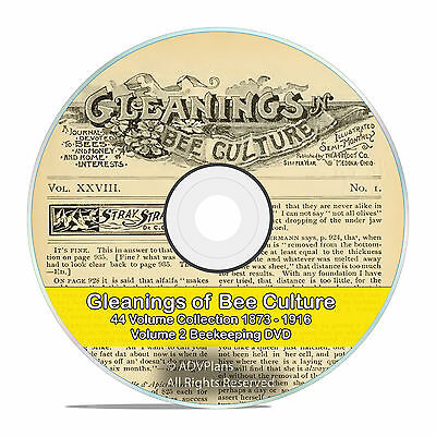 Gleanings Of Bee Culture 44 Volume Vintage Beekeeping Journal 1873-1916 Dvd-v58