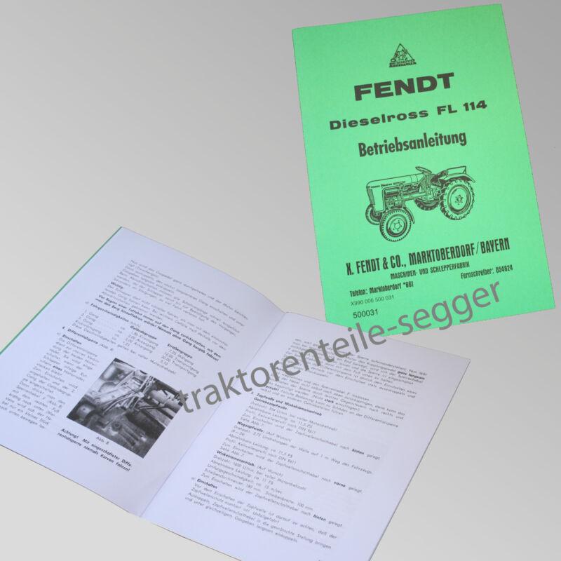 Fendt Betriebsanleitung  Dieselross FL 114 Traktor Schlepper 500031 Foto 1