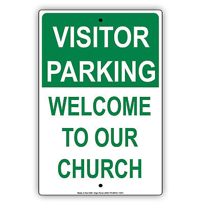 Visitor Parking Welcome To Our Church Aluminum Metal 8x12 - Welcome To Church