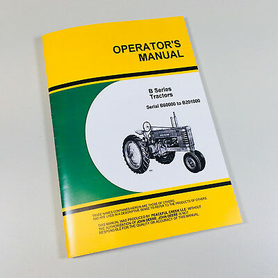 Operators Manual For John Deere Model B Tractor Owners Styled Maintenance Carb