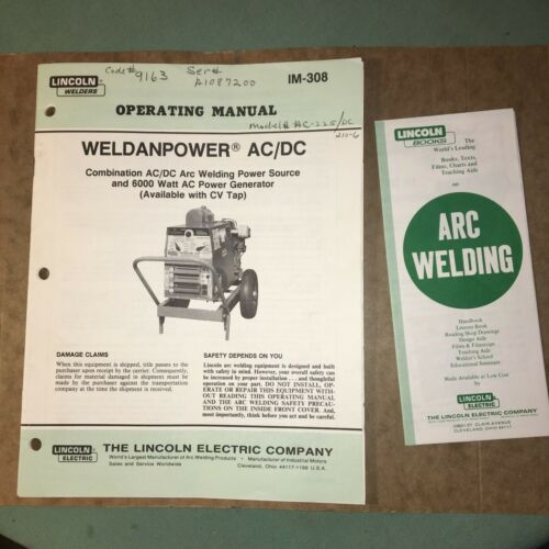 Lincoln Electric Arc Welder~Weldanpower AC/DC~Operators Manual~Papers