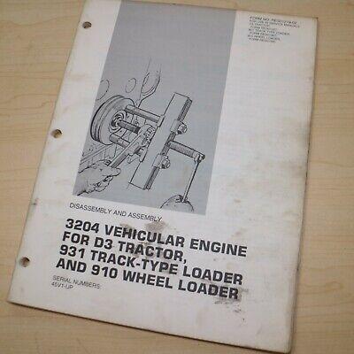 Caterpillar D3 Tractor 931 910 Loader 3204 Engine Disassembly Shop Repair Manual