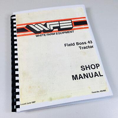 White Field Boss 43 Tractor Shop Manual Service Repair Book