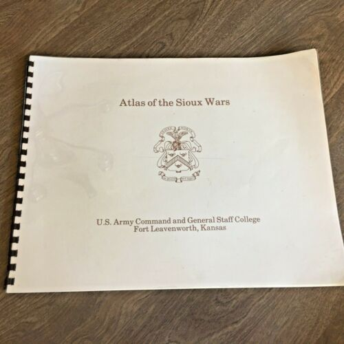 Atlas Of The Sioux Wars US Army 25 Maps