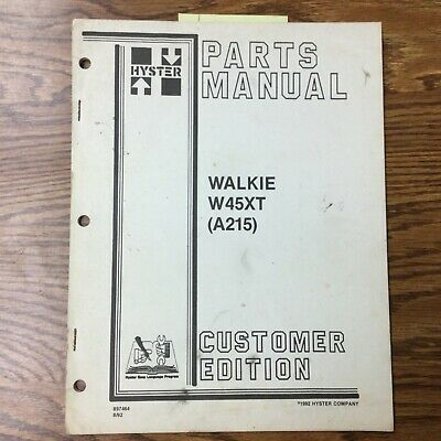 Hyster W45xt A215 Parts Manual Book Catalog Walkie Forklift Electric 897464