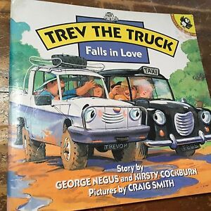Trev the Truck Falls in Love by George Negus & Kirsty Cockburn Warners Bay Lake Macquarie Area Preview