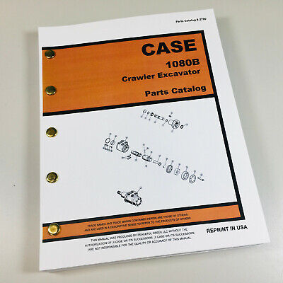 Case 1080b Crawler Track Excavator Parts Manual Catalog Exploded Views Assembly
