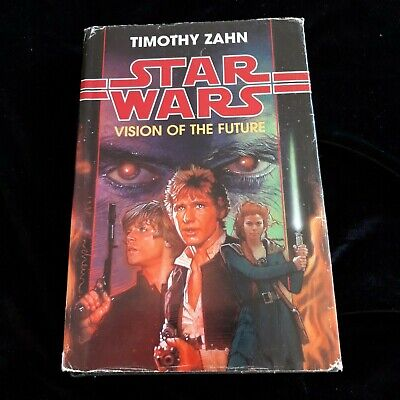 Star Wars.: Vision of the future by Timothy Zahn (Hardback)