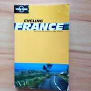 Lonely Planet Cycling France 1st Edition Narre Warren South Casey Area Preview