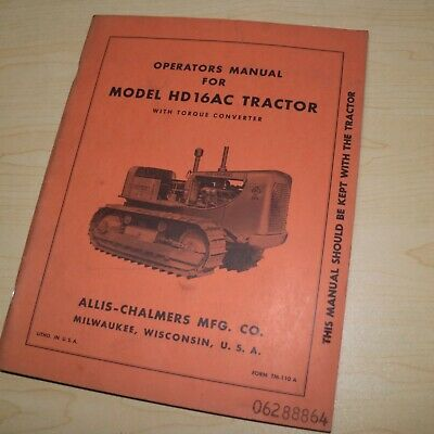Allis Chalmers Hd16ac Crawler Tractor Owner Operator Maintenance Manual Guide 16