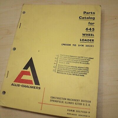 Allis Chalmers 645 Front End Wheel Loader Parts Manual Book List Rubber Tire Oem