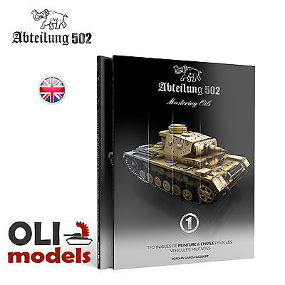 MASTERING OILS 1: Oil Painting Techniques on AFVs Book - Abteilung 502 ABT-602