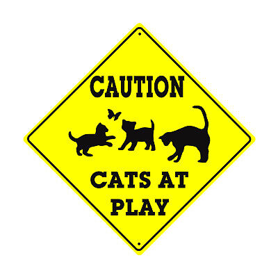Caution  Cats At Play With Symbol Animal Xing Metal Aluminum Novelty Road Sign