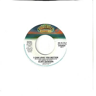 CLIFF DAWSON  modern soul 45  I Can Love You Better / Never Say I Do - (Best Modern Soul Music)