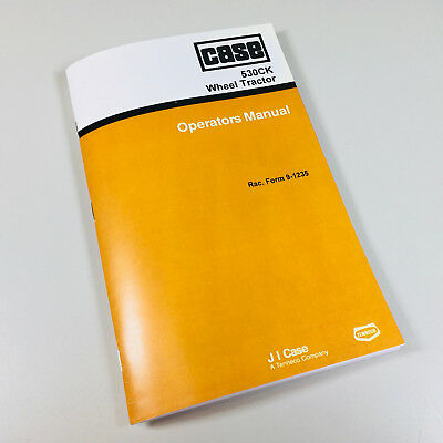 Case 530ck Wheel Tractor Operators Owners Manual Maintenance Controls