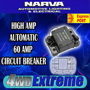 NARVA HIGH QUALITY 60 AMP 60A AUTO RESET CIRCUIT BREAKER WATERPROOF 55950 FUSE
