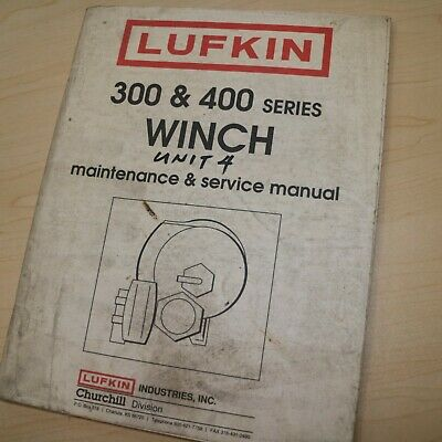 Lufkin 300 400 Series Winch Service Manual Owner Parts Book Operator Maintenance