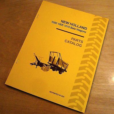 New Holland 1000 1005 1010 Automatic Bale Wagon Parts Catalog Book Manual Nh