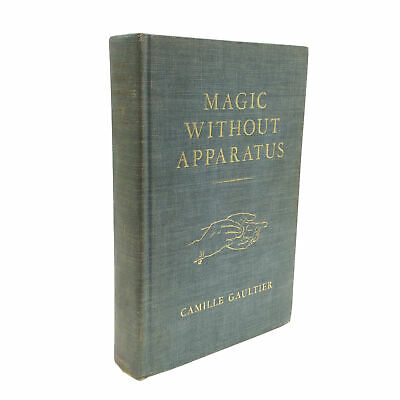 1945 1st Edition Magic Without Apparatus by Camille Gaultier Card Magic CLOSE UP