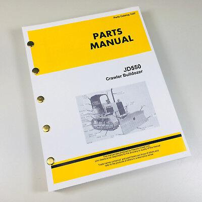 Parts Manual For John Deere 550 550c Crawler Bulldozer Catalog Assembly Book