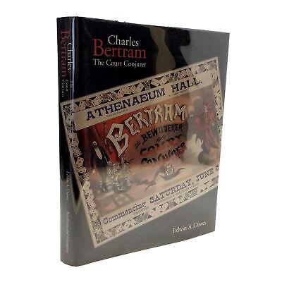 1997 1st edition Charles Bertram The Court Conjurer SIGNED Edwin A Dawes