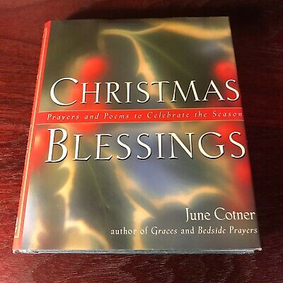 Christmas Blessings: Prayers and Poems to Celebrate the Season - First Printing ()