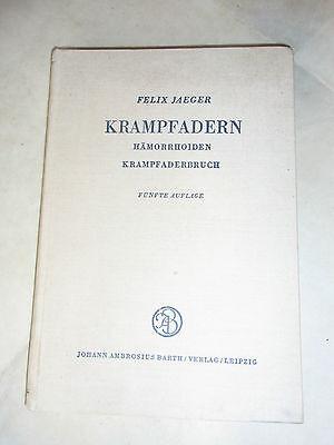 Buch Krampfadern, Hämorrhoiden Krampfaderbuch von Felix Jäger 1958