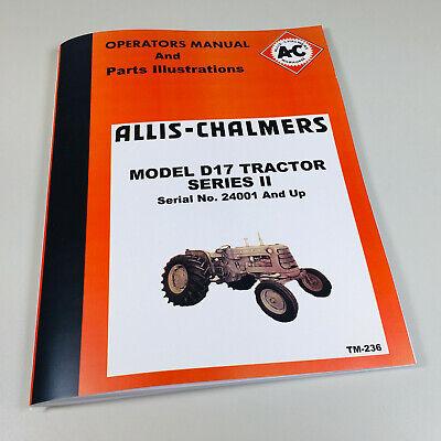 Allis Chalmers D-17 Series 2 Ii Tractor Owners Operators Manual