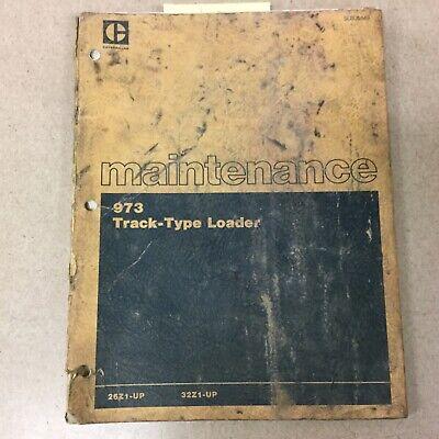 Cat Caterpillar 973 Maintenance Manual Track Loader Guide Book Sn 26z 32z
