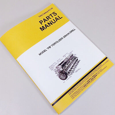 Parts Manual For John Deere Van Brunt Fb Fertilizer Grain Drill Catalog Seed